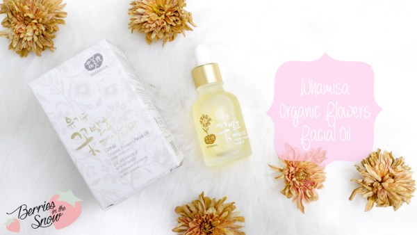 Review: Whamisa Organic Flowers Facial Oil | Berries in the Snow